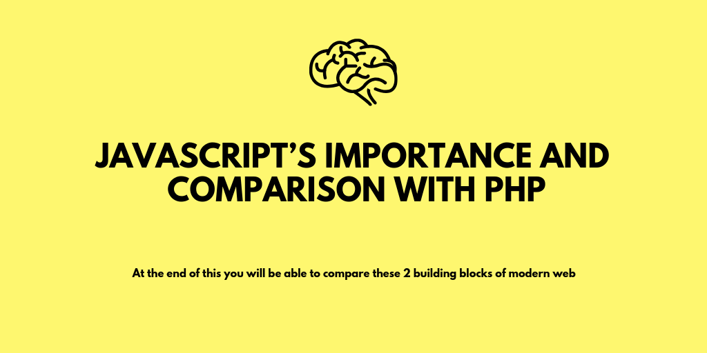 Javascript's Importance and Comparison with PHP