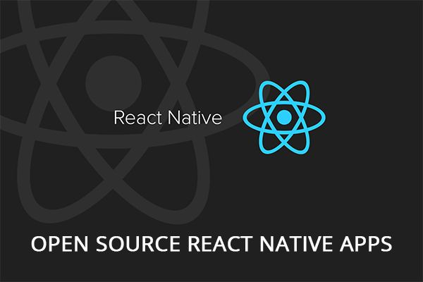 Top 6 Open Source React Native Apps In 2019