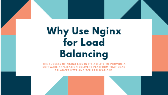 Why Use Nginx for Load Balancing