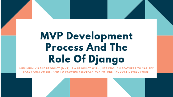 MVP Development Process With Django