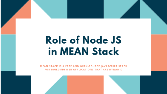 Role of Node JS Framework in MEAN Stack