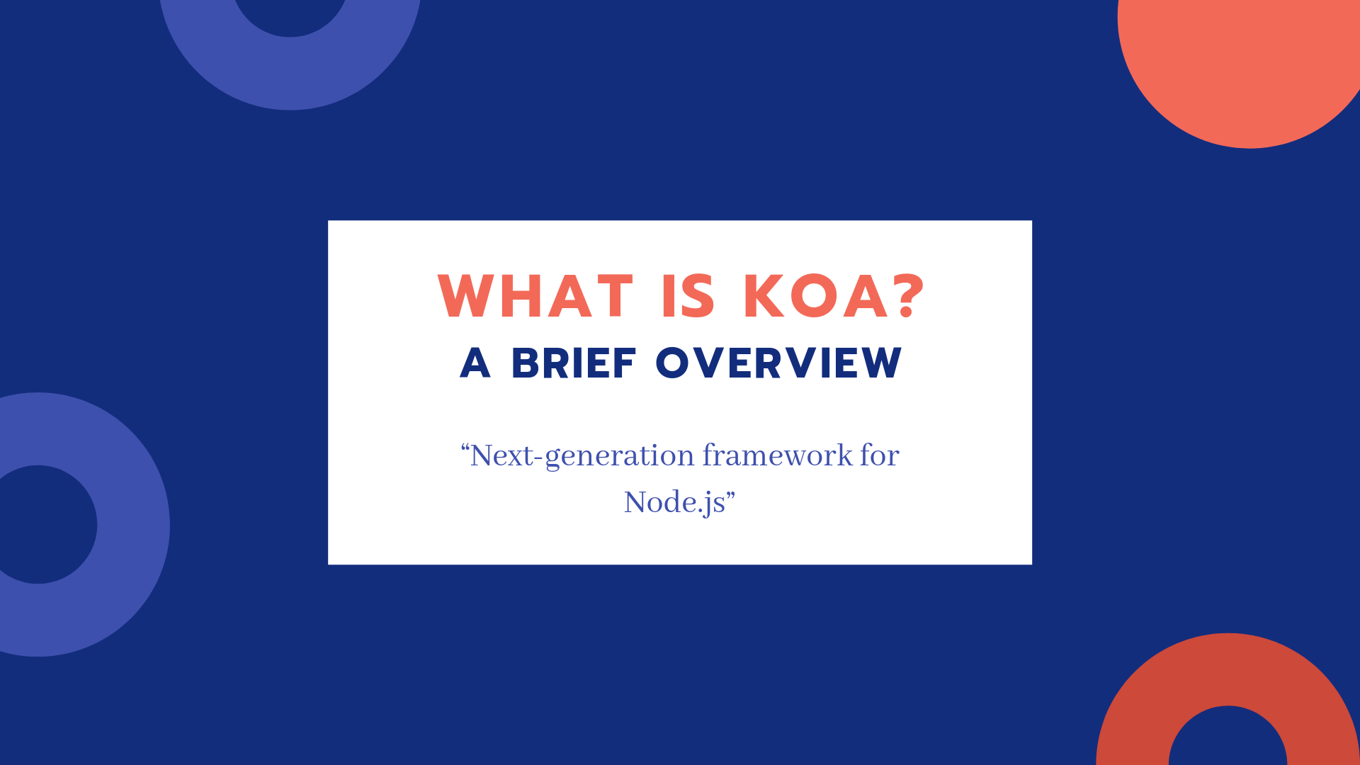 What is Koa? A Brief Overview
