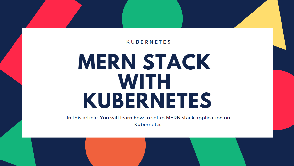 MERN Stack with Kubernetes