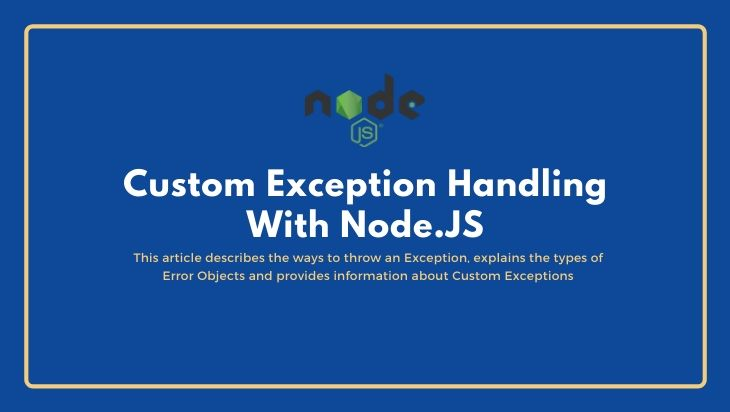 Custom Exception Handling with NodeJS