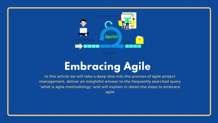 Embracing Agile: What is Agile Methodology and How to implement it effectively